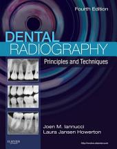 Dental Radiography - E-Book: Principles and Techniques, Edition 4