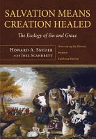 Salvation Means Creation Healed PDF