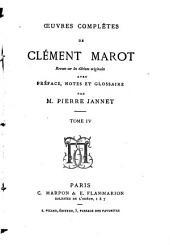 Oeuvres complètes de Clément Marot: Volume4