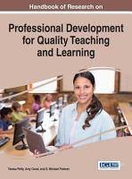 Handbook of Research on Professional Development for Quality Teaching and Learning PDF
