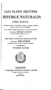Caii Plinii Secundi Historiae naturalis XXXVII: Volume 9