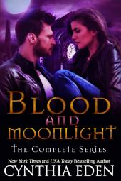 Blood and Moonlight: The Complete Series