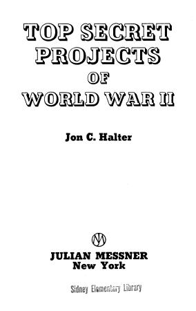 Top Secret Projects of World War II PDF