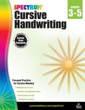 Spectrum Cursive Handwriting, Grades 3 - 5