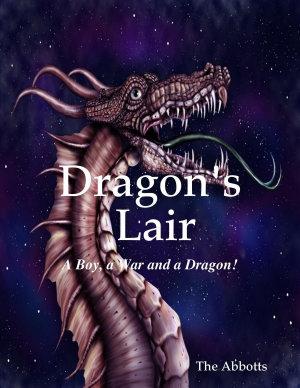 Dragon   s Lair   A Boy  a War and a Dragon
