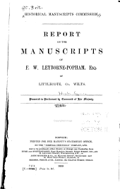 Report on the Manuscripts of F. W. Leyborne-Popham, Esq., Littlecote, Co. Wilts