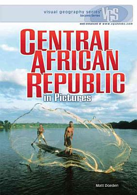 Central African Republic in Pictures PDF