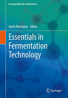 Essentials in Fermentation Technology