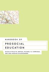 Handbook of Prosocial Education: Volume 2