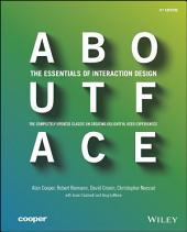 About Face: The Essentials of Interaction Design, Edition 4