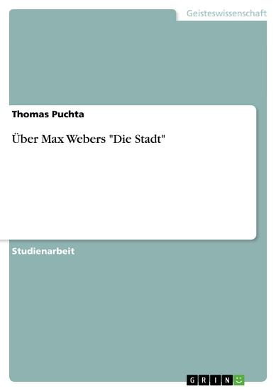 ber Max Webers  Die Stadt  PDF