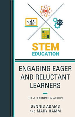 Engaging Eager and Reluctant Learners