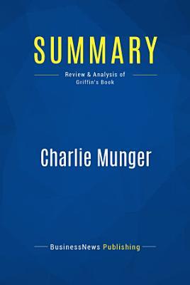 Summary  Charlie Munger
