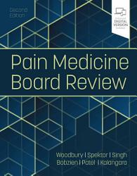 Pain Medicine Board Review E Book PDF