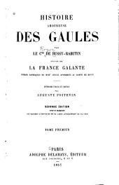 Histoire amoureuse des Gaules: Volume1