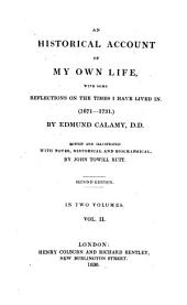 An Historical Account of My Own Life: With Some Reflections on the Times I Have Lived in (1671-1731)