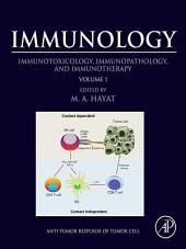 Immunology: Volume 1: Immunotoxicology, Immunopathology, and Immunotherapy