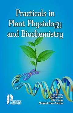 Practicals in Plant Physiology and Biochemistry PDF
