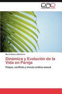 Din  mica y Evoluci  n de la Vida en Pareja PDF