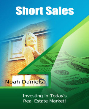 Short Sales   Investing In Today s Real Estate Market PDF
