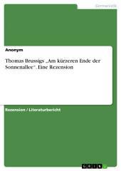 """Thomas Brussigs """"Am kürzeren Ende der Sonnenallee"""". Eine Rezension"""