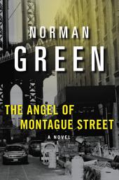 The Angel of Montague Street: A Novel