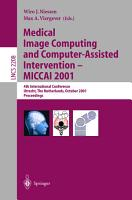 Medical Image Computing and Computer Assisted Intervention   MICCAI 2001  PDF