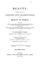 Beauty: Illustrated Chiefly by an Analysis and Classification of Beauty in Women