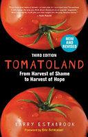 Tomatoland, Third Edition