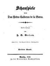 Schauspiele von Don Pedro Calderon de la Barca: Bände 3-4
