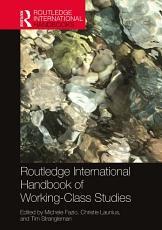 Routledge International Handbook of Working Class Studies PDF
