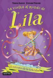El retrato de la felicidad: La vuelta al mundo de Lila 3