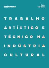 Trabalho artístico e técnico na indústria cultural