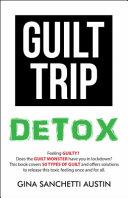 Guilt Trip Detox