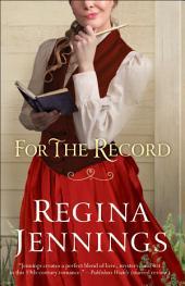For the Record (Ozark Mountain Romance Book #3)