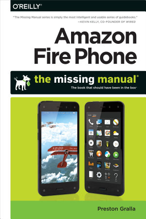 Amazon Fire Phone  The Missing Manual