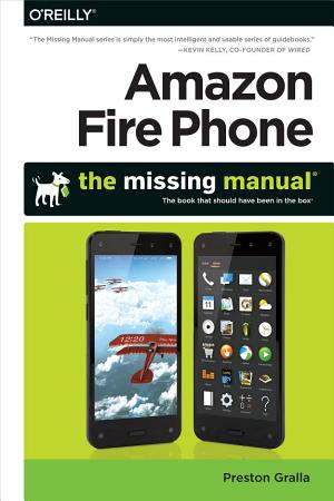 Amazon Fire Phone  The Missing Manual PDF