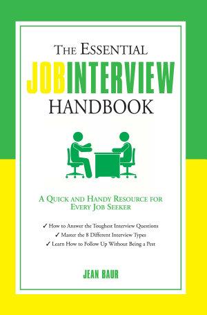 The Essential Job Interview Handbook