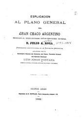 Esplicación al plano general del Gran Chaco Argentino: dedicado al excelentísimo señor brigadier general d. Julio A. Roca ...