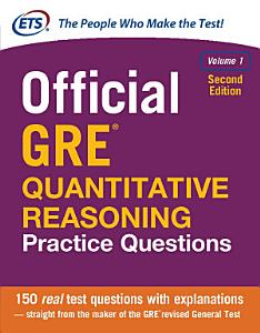 Official GRE Quantitative Reasoning Practice Questions  Second Edition Book