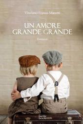 Un amore grande grande