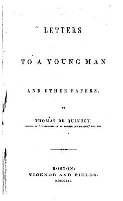Letters to a Young Man and Other Papers PDF