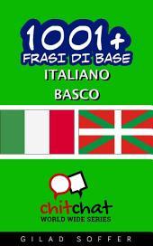 1001+ Frasi di Base Italiano - Basco