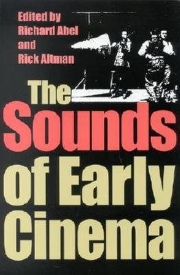 The Sounds of Early Cinema PDF