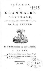 Elémens de grammaire générale appliqués a la langue française