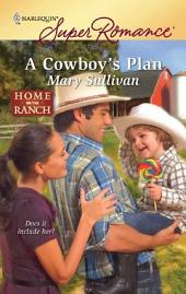 A Cowboy's Plan: A Single Dad Romance