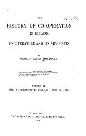 The History of Co-operation in England: The constructive period