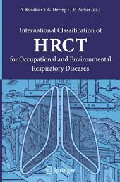 International Classification of HRCT for Occupational and Environmental Respiratory Diseases