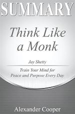 Summary of Think Like a Monk