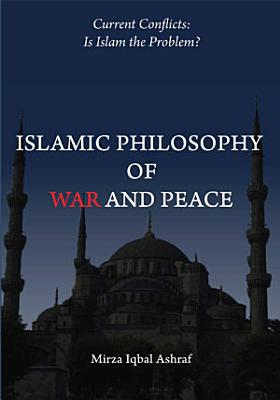 Islamic Philosophy of War and Peace